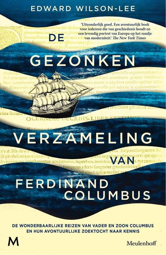 Boek cover De gezonken verzameling van Ferdinand Columbus van Edward Wilson-Lee (Hardcover)