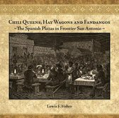 Chili Queens, Hay Wagons and Fandangos