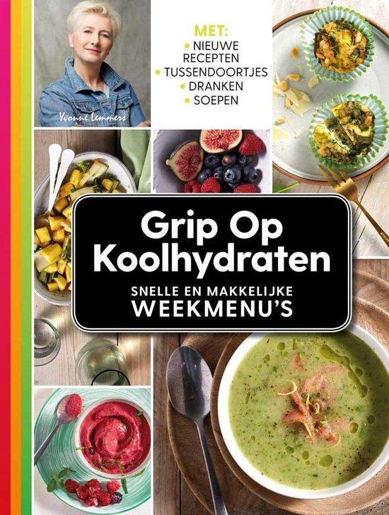 Omslag van Grip op koolhydraten Snelle en makkelijke weekmenu's