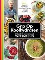 Grip op koolhydraten Snelle en makkelijke weekmenu's