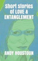 Short stories of Love & Entanglement