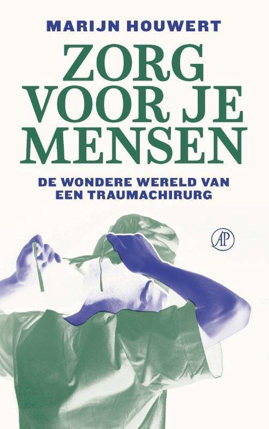 Boek cover Zorg voor je mensen van Marijn Houwert (Paperback)