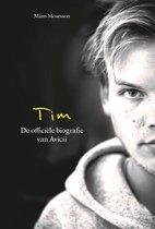Tim - De officiële biografie van Avicii