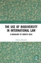 Omslag The Use of Biodiversity in International Law