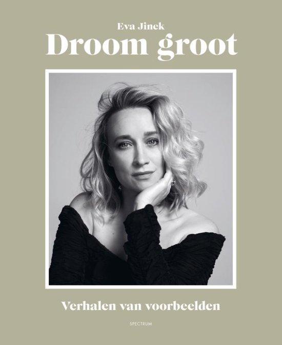 Boek cover Droom groot van Eva Jinek (Hardcover)