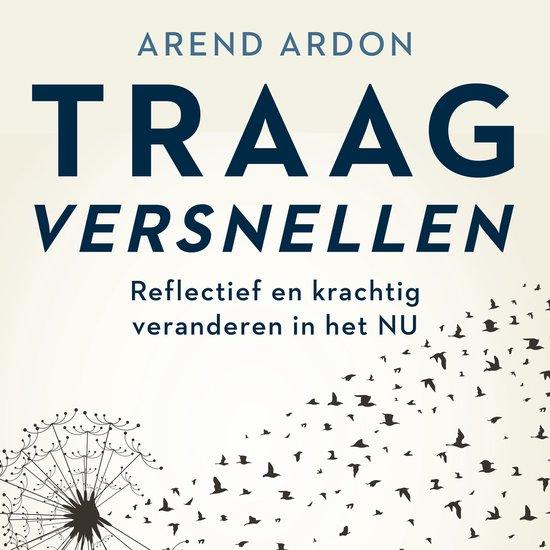Boek cover Traag versnellen van Arend Ardon (Onbekend)