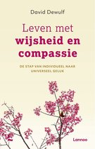 Leven met wijsheid en compassie