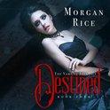 Destined (Book #4 in the Vampire Journals)