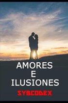 Amores e ilusiones