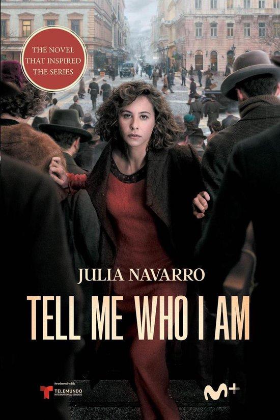 Boek cover Tell Me Who I Am van Julia Navarro (Onbekend)