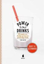 Power drinks. Boost je gezondheid. 69 recepten voor drankjes op basis van plantaardige drinks