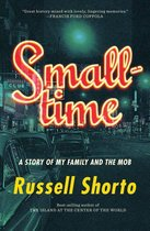 Smalltime: A Story of My Family and the Mob