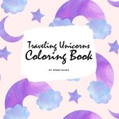 Traveling Unicorns Coloring Book for Children (8.5x8.5 Coloring Book / Activity Book)