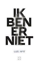 Boek cover Ik ben er niet van Lize Spit (Paperback)