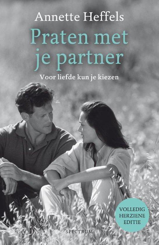 Boek cover Praten met je partner van Annette Heffels (Paperback)