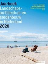 Jaarboek Landschapsarchitectuur en Stedenbouw in Nederland 12 -   Jaarboek Landschapsarchitectuur en Stedenbouw in Nederland 2020