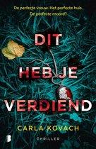 Boek cover Dit heb je verdiend van Carla Kovach (Onbekend)