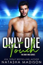 Only One Touch