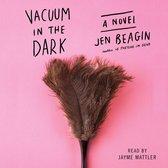 Vacuum in the Dark