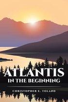 Atlantis in the Beginning