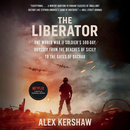 Boek cover The Liberator van Alex Kershaw (Onbekend)