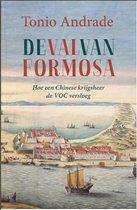 De val van Formosa. Hoe een Chinese krijgsheer de VOC versloeg