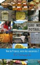 Vive la France, vivre les vacances 2