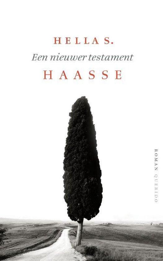 Boek cover Een nieuwer testament van Hella S. Haasse (Paperback)