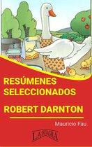 Resúmenes Seleccionados: Robert Darnton
