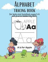 Alphabet Tracing book for kids and toddlers for ages 3-5 with practice handwriting paper sheets