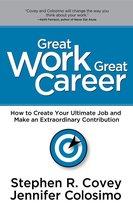 Boek cover Great Work Great Career van Stephen R. Covey