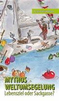 Mythos Weltumsegelung