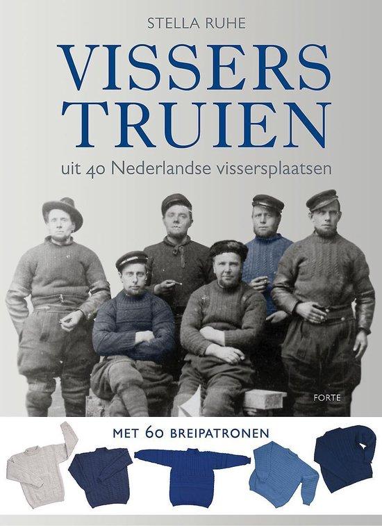 Visserstruien: uit 40 Nederlandse vissersplaatsen met 60 breipatronen