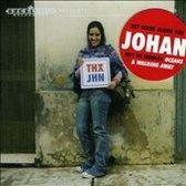 Johan - Thx Jhn