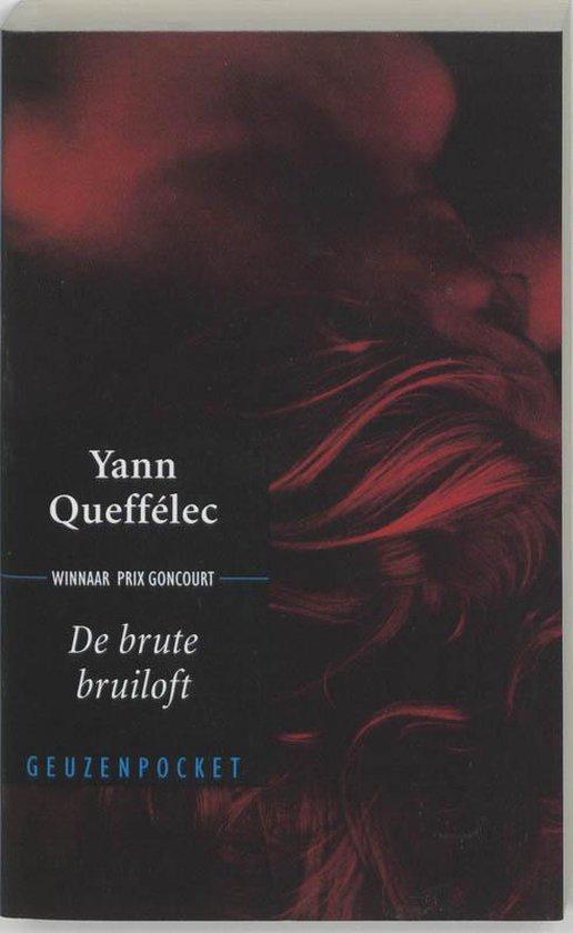 De brute bruiloft - Y. Queffelec |