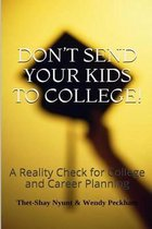 Omslag Don't Send Your Kids to College