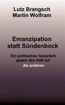 Emanzipation statt Sundenbock