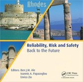 Reliability, Risk and Safety - Back to the Future