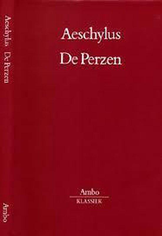 De Perzen - Aeschylus |
