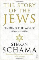 Story of the Jews: Finding the Words 1000Bce-1492Ce
