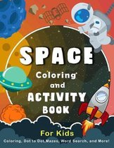 Space Coloring and Activity Book for Kids