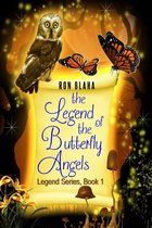 The Legend of the Butterfly Angels, Legend Series, Book 1