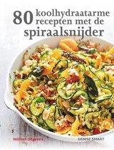 80 koolhydraatarme recepten met de spiraalsnijder