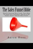 The Sales Funnel Bible