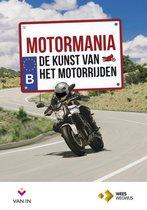 Motormania - De kunst van het motorrijden