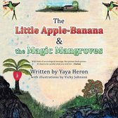 The Little Apple-Banana & the Magic Mangroves