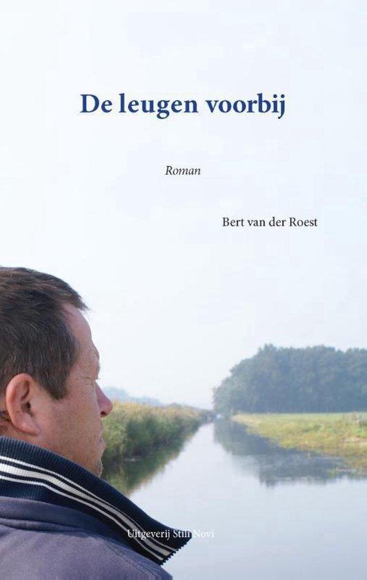 De leugen voorbij - Bert van der Roest |