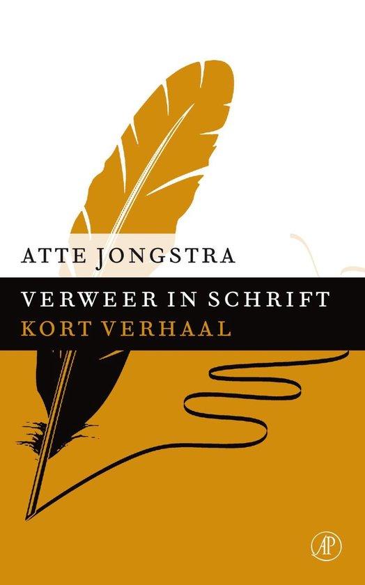 Verweer in schrift - Atte Jongstra  