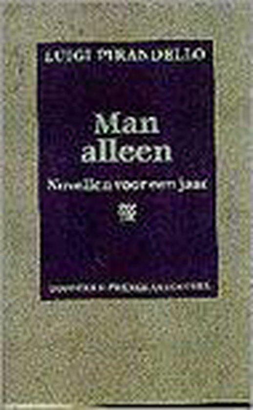 MAN ALLEEN (Gebonden) - Pirandello |