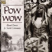 Powwow. Round Dances & Sacred Ceremonies